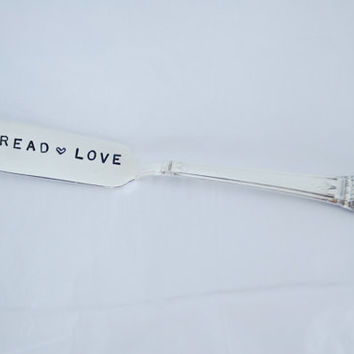 Butter Spreader Spread Love,Hand Stamped Silverware, Jam Spreader, wedding gift