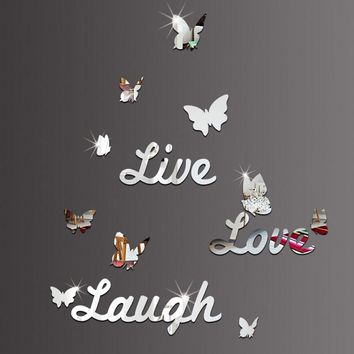 DIY Mirror Butterfly Live Love Laugh Wall Sticker Home Decor Art Decal  Home Decoration Room Office DIY Wall Stickers Art Decor