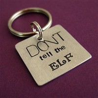 Don't tell the elf Key Chain - Lord of the Rings - Spiffing Jewelry