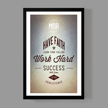 Motivational Print - Have faith, Learn from failure, Work hard, Success will come after persistence - Typographic Quote Poster