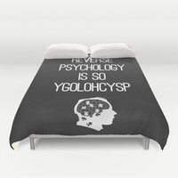 Reverse Psychology Duvet Cover by Budi Satria Kwan
