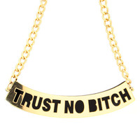 trust-no-bitch-necklace GOLD GOLDBLACK SILVER - GoJane.com