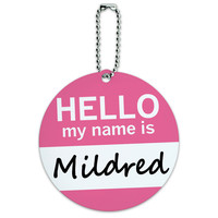 Mildred Hello My Name Is Round ID Card Luggage Tag