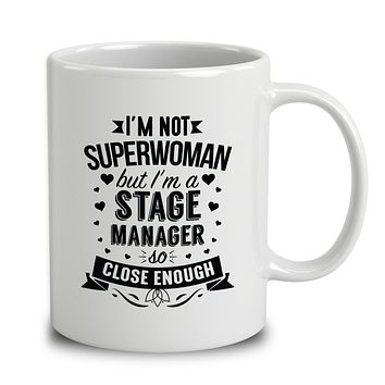 I'm Not Superwoman But I'm A Stage Manager