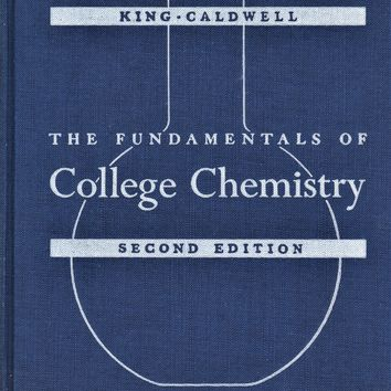 The Fundamentals of College Chemistry Second Edition (1955, Hardcover)