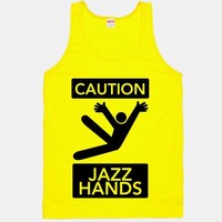 Caution: Jazz Hands