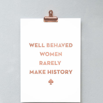 Printable Wall Art Prints, Printable Quotes, Digital Print, Dorm Decor, Dorm Art, Kate Spade, Well Behaved Women Rarely Make History