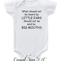 What Shouldn't be Heard by Little Ears Funny Baby Bodysuit or Toddler Tee