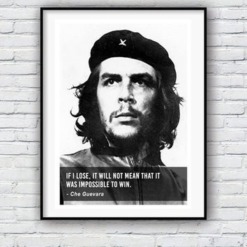 Che Guevara, If I lose Quote, Quote poster, Typographic print, Inpirational Genius Quote