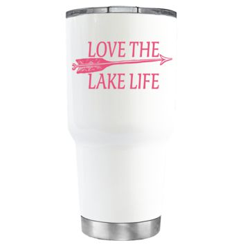 Live the Lake Life on White 30 oz Tumbler
