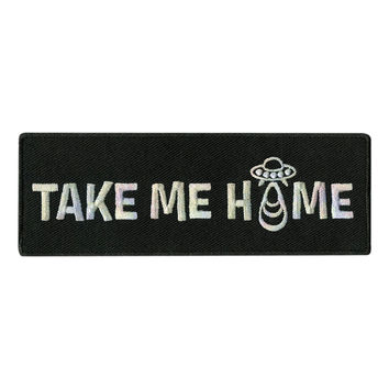 Take Me Home UFO Iron-On Patch