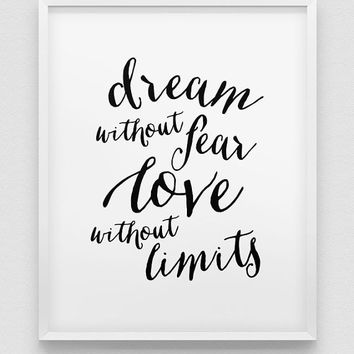 dream print // love print // inspirational print // black and white home decor print // typographic poster // gift print