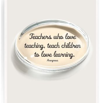 Teachers Who Love Teaching Crystal Oval Paperweight