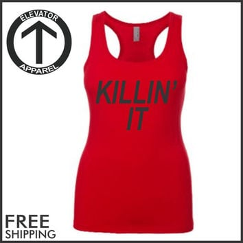 Killin It. Racerback Jersey. Womens Clothing. Exercise. Motivation. Fitted. Health And Wellness. Workout Tanks. Fitness Tanks. Gym. Crossfit