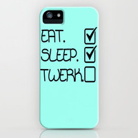 Eat, Sleep, Twerk Light Blue Gifts iPhone Case by productoslocos | Society6