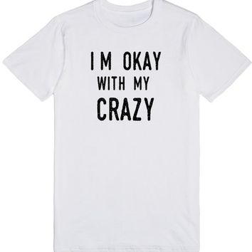 i'm okay with my crazy