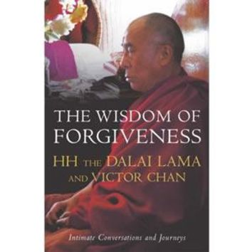 The Wisdom of Forgiveness: Intimate Conversations and Journeys - Dalai Lama