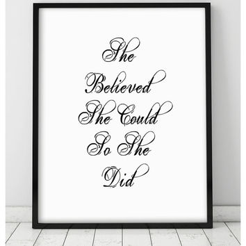 "GICLEE PRINT ""She Believed She Could So She Did"" Letterpress Motivation Inspiration Home Decor  Art Print Handwriting Caligraphy Wal Decor"