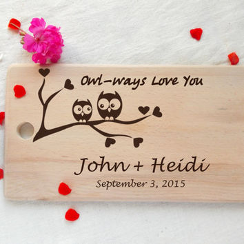 Cutting Board Owl Personalized wood Cutting Board Owls Family Owl Always Love You hand Engraved Name Groomsman Groom Gift  Bride Bridesmaid
