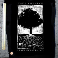 take nothing leave everything screenprinted BACK PATCH pro earth anti stupid recycle yourself