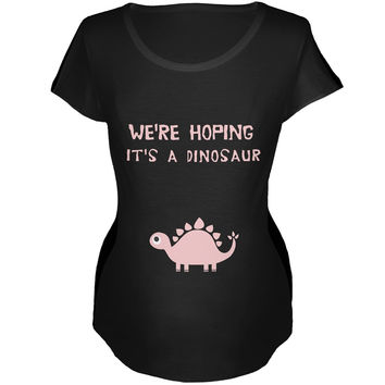 We're Hoping It's A Dinosaur Girl Black Maternity Soft T-Shirt