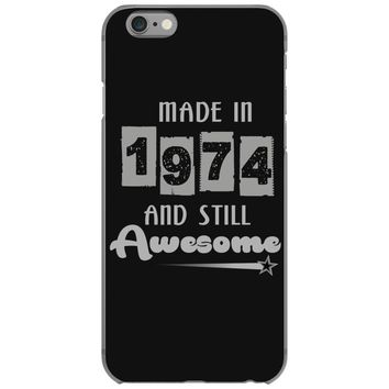 made in 1974 and still awesome iPhone 6/6s Case