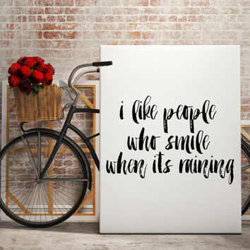 """Love print """"I like people who smile"""" Typographic print Wall decor Home art Printable poster Instant download Typography art Inspirational"""