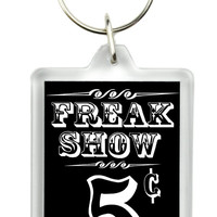 Circus Freak Side Show Poster Keychain Americana Oddities Key Ring