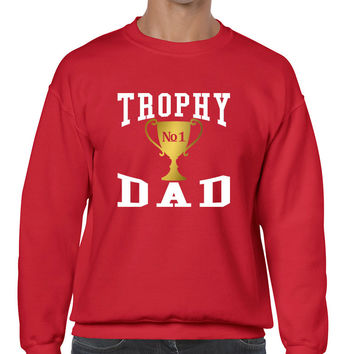 Men's Sweatshirt Trophy Dad Love Father Shirt Daddy Cool Gift