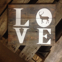 Love rustic deer wood sign / deer wood sign / nursery sign / wood sign / rustic sign