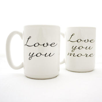Typographic Mug Set. Love You and Love You More. Couples gift idea by Milk & Honey. Made in USA.