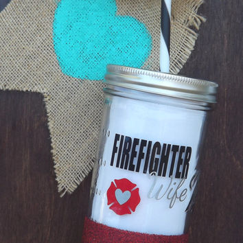 Firefighter Wife // Glitter Dipped Mason Jar Tumbler