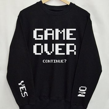 Game Over Shirt Sweatshirt Clothing Sweater Top Tumblr Fashion Funny Text Slogan Dope Jumper tee