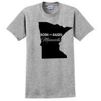 Born and Raised Minnesota T Shirt