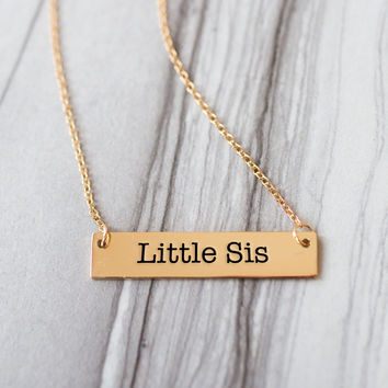 Little Sister Gold / Silver Bar Necklace - Sister Gifts