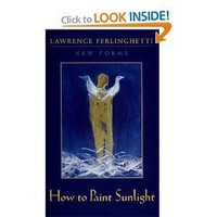 How to Paint Sunlight: Lyric Poems & Others (1997-2000)