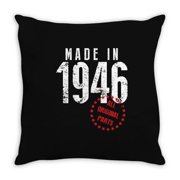 Made In 1946 All Original Parts Throw Pillow