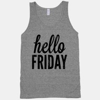 Hello Friday (Tank)