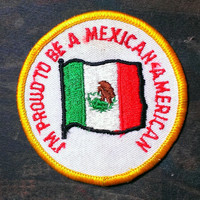 "Vintage Embroidered ""I'm Proud To Be A Mexican American"" Iron -On Patch/ 3''"