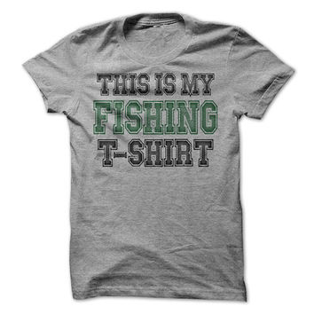 Fishing Shirt This Is My Fishing T-Shirt Outdoors Dad Mountains Shirts  Gift Mens Womens Tshirts for Fishing Fun Vacation Fathers Day