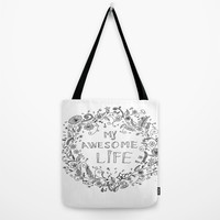 Awesome life Tote Bag by IoanaStefPhotography