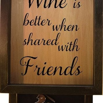 "Wooden Shadow Box Wine Cork Holder with Corkscrew 9""x15"" - Wine is Better When Shared With Friends"