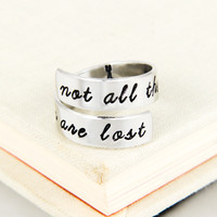 Not All Those Who Wander are Lost - Hiking - Travel - Simple Rings - Adjustable Aluminum Wrap Ring