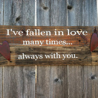 Valentines Day Love Phrase Wooden Sign with Hearts