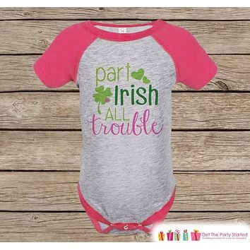 Girls St Patricks Day Outfit - Pink Raglan Shirt - Funny Part Irish Onepiece - St Patricks Shirt for Baby Girl - Funny Humorous Raglan Tee