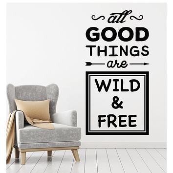 Vinyl Wall Decal Inspiring Words Quote Wild And Free Stickers Mural (g2954)