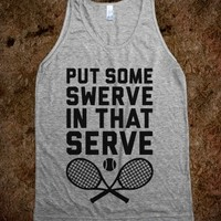 Put Some Swerve In That Serve