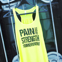 Pain Today Strength Tomorrow / Workout Tank / Exercise Shirt / Gym Tank / Bow Tank Top