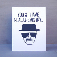 """Breaking Bad """"You & I Have Real Chemistry"""" Valentine's Day Card"""