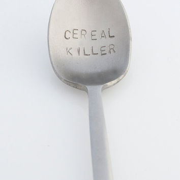 FREE SHIP to USA Cereal Killer Spoon Handstamped Geekery Humor Gift Unisex Ready to Ship